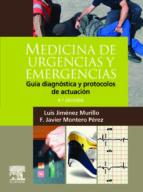 medicina de urgencias y emergencias (4ª ed.): guia diagnostica y protocolos de actuacion-l. jimenez murillo-f.j. montero perez-9788480864695