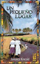 un pequeño lugar-jamaica kincaid-9788481362695