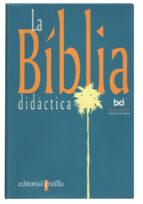 la biblia didactica-9788482861395