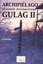 archipielago gulag, t.ii aleksandr solzhenitsyn 9788483104095