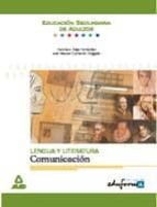 lengua y literatura: comunicacion. educacion secundaria de adulto s 9788483119495
