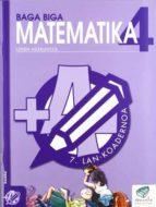baga biga matematika 4 (lehen hezkuntza): 7 lan-koadernoa-jesus mari et al goñi-9788483319895