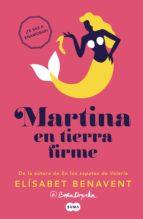 martina en tierra firme (horizonte martina 2) (ebook)-elisabet benavent-9788483658895