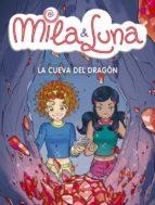 mila & luna: la cueva del dragon prunella prat 9788484415695