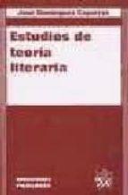 estudios de teoria literaria jose dominguez caparros 9788484422495