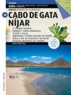 cabo de gata (guia y mapa) (español)-9788484782995