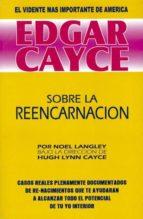 sobre la reencarnacion: edgar cayce-noel langley-9788487476495