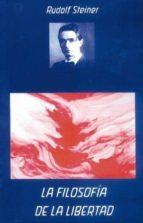 la filosofia de la libertad rudolf steiner 9788489197695