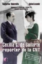 cecilia g. de guilarte: reportera de la cnt guillermo tabernilla julen lezamiz 9788489212695