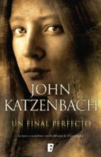 un final perfecto (ebook)-john katzenbach-9788490192795