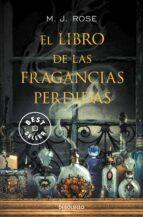 el libro de las fragancias perdidas-m. j. rose-9788490327395
