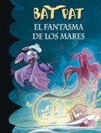 el fantasma de los mares (serie bat pat 36) (ebook)-roberto pavanello-9788490435595