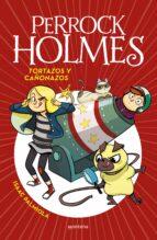 perrock holmes 4: tortazos y cañonazos-isaac palmiola-9788490436295