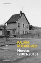novelas (2001 2015) (ebook) julian rodriguez 9788490626795