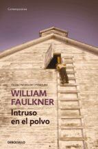intruso en el polvo-william faulkner-9788490628195