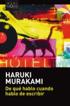 de que hablo cuando hablo de escribir haruki murakami 9788490665695