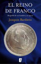 el reino de franco (ebook)-joaquin bardavio-9788490690895