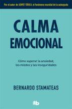 calma emocional bernardo stamateas 9788490708095
