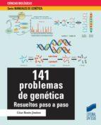 141 problemas de genetica: resueltos paso a paso-cesar benito jimenez-9788490772195