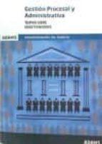 gestion procesal y administrativa turno libre: cuestionarios-9788490846995