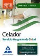 celador del servicio aragonés de salud (salud-aragón). simulacros de examen-9788490937495