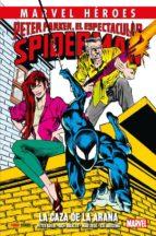 peter parker, el espectacular spiderman: la caza de la araña-9788490949795