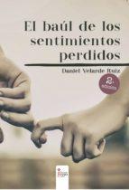 el baúl de los sentimientos perdidos 2º edición (ebook)-daniel velarde ruiz-9788491404095