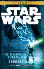 star wars el resurgir de la fuerza oscura (novela) timothy zahn 9788491460695