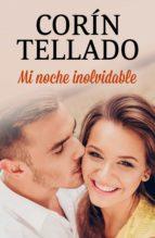 mi noche inolvidable (ebook)-corín tellado-9788491627395