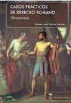 casos practicos de derecho romano (responsa) manuel jesus garcia garrido 9788492477395