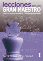 lecciones de un gran maestro (vol. i)-boris gulko-joel sneed-9788492517695