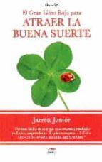 atraer la buena suerte (el gran libro rojo para)-jarrett junior-9788492892495