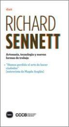 artesania tecnologia y nuevas formas de trabajo richard sennett 9788492946495