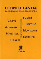 iconoclastia carlos a. (ed.) otero 9788493888695