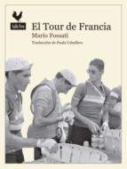 el tour de francia-mario fossati-9788494235795