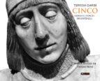 cinco. sobre el doncel de sigüenza (ebook)-teresa garbí-emilio ruiz-9788494260995