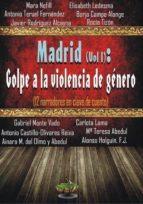 madrid (vol. i): golpe a la violencia de genero-9788494292095