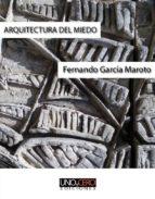 arquitectura del miedo (ebook)-fernando garcia maroto-9788494359095