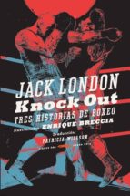 knock out (bolsillo) jack london 9788494437595