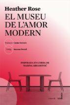 el museu de l amor modern-heather rose-9788494677595