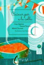 cuinar per a la colla 9788494759895