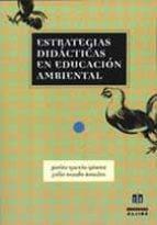 estrategias didacticas en educacion ambiental julio nando rosales javier garcia gomez 9788495212795
