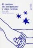el camino del ser humano y otros escritos martin buber 9788495334695