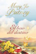 el beso del destino mary jo putney 9788495752895