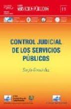 control judicial de los servicios publicos (servicios publicos nº 11)-sergio fernandez-9788495823595