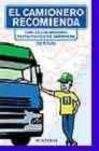 el camionero recomienda: guia de los mejores restaurantes de carretera-jose m. salles-9788496054295