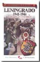 leningrado 1941 1944. la division azul en combate (coleccion guer reros y batallas vol. 52) francisco martinez canales 9788496170995