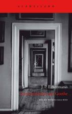 conversaciones con goethe: en los ultimos años de su vida (4ª ed. )-johann peter eckermann-9788496489295