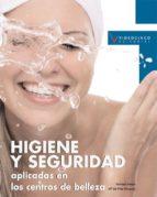 higiene y seguridad aplicadas en los centros de belleza (pcpi) (c iclos formativos de grado medio) trinidad mateo pilar minguez 9788496699595