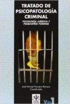 tratado psicopatologia criminal jose manuel pozueco romero 9788497275095